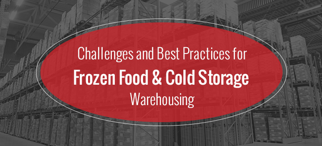 Challenges and Best Practices for Frozen Food and Cold